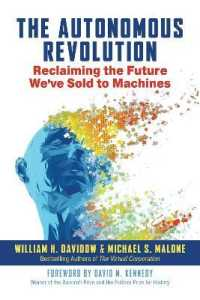 Link to an enlarged image of The Autonomous Revolution : Reclaiming the Future We've Sold to Machines