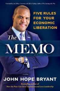 Link to an enlarged image of The Memo : Five Rules for Your Economic Liberation (Reprint)