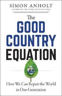 Link to an enlarged image of The Good Country Equation : How We Can Repair the World in One Generation