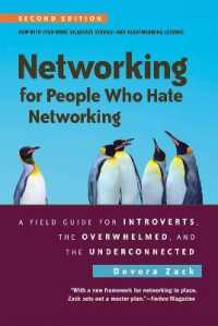 Link to an enlarged image of Networking for People Who Hate Networking : A Field Guide for Introverts, the Overwhelmed, and the Underconnected (2nd Revised)