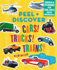 Link to an enlarged image of Cars! Trucks! Trains! and More (Peel + Discover) (CSM STK)