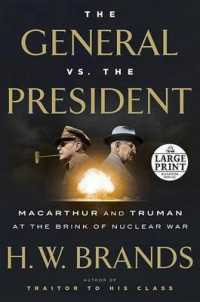 Link to an enlarged image of The General Vs. the President : MacArthur and Truman at the Brink of Nuclear War (Random House Large Print) (Large Print)