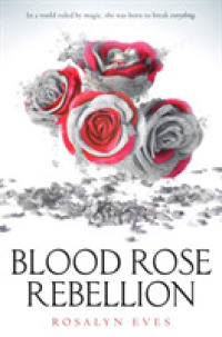 Link to an enlarged image of Blood Rose Rebellion -- Paperback (English Language Edition)