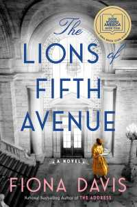 Lions of Fifth Avenue: A Novel
