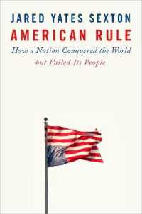 Link to an enlarged image of American Rule : How a Nation Conquered the World but Failed Its People
