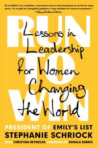 Link to an enlarged image of Run to Win : Lessons in Leadership for Women Changing the World