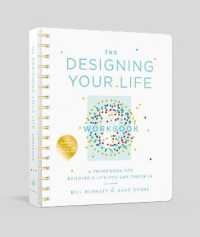 Link to an enlarged image of The Designing Your Life : A Framework for Building a Life You Can Thrive in (CSM Spiral WK)