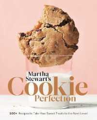 Martha Stewart's Cookie Perfection 9781524763398