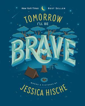 Tomorrow I'll Be Brave 9781524787011