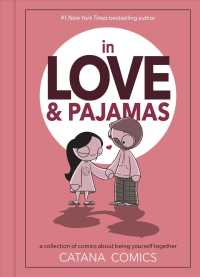 Link to an enlarged image of In Love & Pajamas : A Collection of Comics about Being Yourself Together
