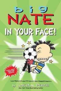 Link to an enlarged image of Big Nate in Your Face! (Big Nate) (Paperback + PSTR)