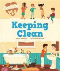 Link to an enlarged image of Healthy Me: Keeping Clean (Healthy Me) -- Hardback
