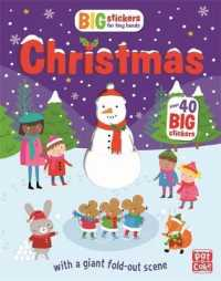 Link to an enlarged image of Big Stickers for Tiny Hands: Christmas : With scenes, activities and a giant fold-out picture (Big Stickers for Tiny Hands) -- Paperback / softback