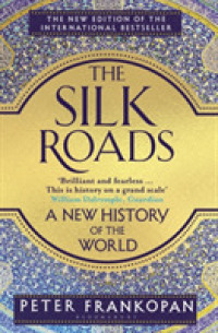 Link to an enlarged image of Silk Roads : A New History of the World -- Paperback