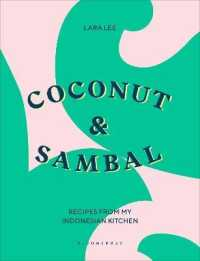 Link to an enlarged image of Coconut & Sambal : Recipes from My Indonesian Kitchen