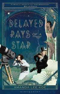 Link to an enlarged image of Delayed Rays of a Star -- Paperback / softback