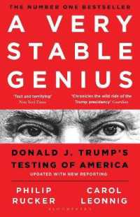 A Very Stable Genius Donald J. Trump's Testing of America 9781526609090