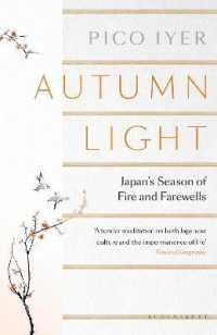 Link to an enlarged image of Autumn Light : Japan's Season of Fire and Farewells -- Paperback / softback