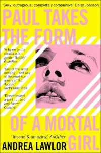 Link to an enlarged image of Paul Takes the Form of a Mortal Girl -- Paperback / softback