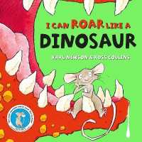 Link to an enlarged image of I can roar like a Dinosaur -- Paperback / softback