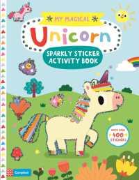My Magical Unicorn Sparkly Sticker Activity Book 9781529013320