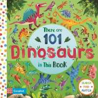Link to an enlarged image of There are 101 Dinosaurs in This Book (There Are 101) -- Board book