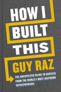 Link to an enlarged image of How I Built This : The Unexpected Paths to Success from the World's Most Inspiring Entrepreneurs -- Paperback / softback
