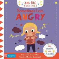 Link to an enlarged image of Sometimes I Am Angry (Little Big Feelings) -- Board book