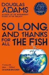 Link to an enlarged image of So Long, and Thanks for All the Fish (The Hitchhiker's Guide to the Galaxy) -- Paperback / softback