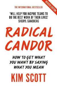 Link to an enlarged image of Radical Candor : Fully Revised and Updated Edition: How to Get What You Want by Saying What You M -- Paperback / softback