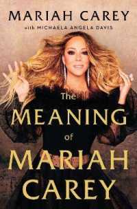 Link to an enlarged image of Meaning of Mariah Carey -- Hardback