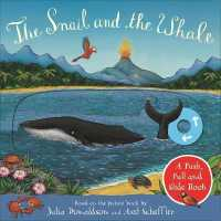 Link to an enlarged image of Snail and the Whale: a Push, Pull and Slide Book -- Board book