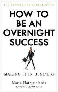 Link to an enlarged image of How to Be an Overnight Success