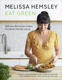 Link to an enlarged image of Eat Green : Delicious flexitarian recipes for planet-friendly eating -- Hardback