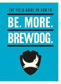 Link to an enlarged image of Be. More. Brewdog. -- Hardback