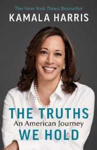 Truths We Hold : An American Journey 9781529114461