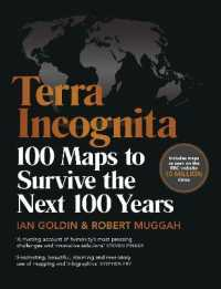 Link to an enlarged image of Terra Incognita : 100 Maps to Survive the Next 100 Years