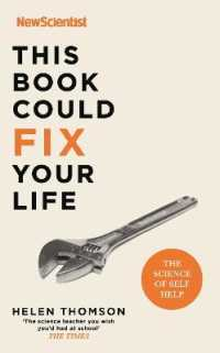Link to an enlarged image of This Book Could Fix Your Life : The Science of Self Help