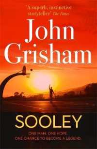 Link to an enlarged image of Sooley : The Gripping New Bestseller from John Grisham -- Hardback