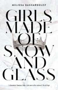 Link to an enlarged image of Girls Made of Snow and Glass -- Paperback / softback