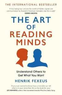 Link to an enlarged image of The Art of Reading Minds: Understand Others to Get What You Want