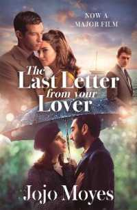 Last Letter from Your Lover : Soon to be a major motion pict 9781529390025