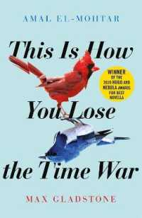 Link to an enlarged image of This is How You Lose the Time War : An epic time-travelling love story, winner of the Hugo and Nebula Awards for Bes -- Paperback / softback