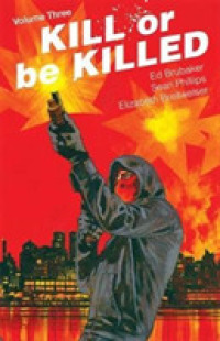 Link to an enlarged image of Kill or Be Killed 3 (Kill or Be Killed)