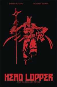 Link to an enlarged image of Head Lopper 2 : Head Lopper & the Crimson Tower (Head Lopper)