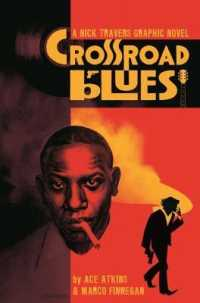 Link to an enlarged image of Crossroad Blues (Nick Travers)