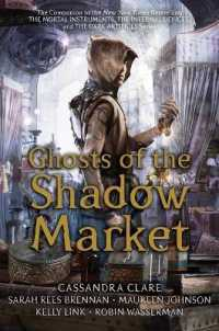 Link to an enlarged image of Ghosts of the Shadow Market (Reprint)