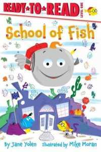 Link to an enlarged image of School of Fish (Ready-to-read. Level 1)