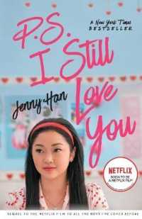 P.S. I Still Love You Tie-In (To All the Boys I've Loved Before Book 2) 9781534469266