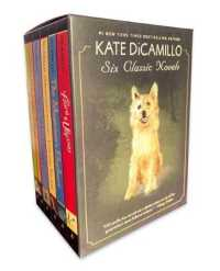 Link to an enlarged image of Kate Dicamillo (6-Volume Set) : Six Classic Novels (BOX)